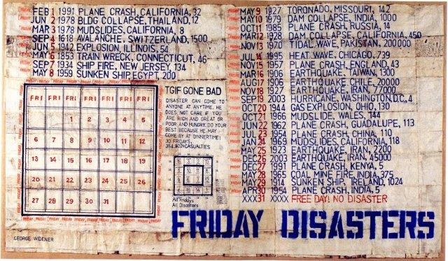 George Widener, Friday Disasters, 1962.