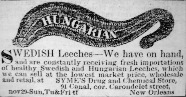Ad for Hungarian and Swedish leeches from Syme's Drug and Chemical Store in New Orleans, printed in The Daily Delta, 9 January 1852. Cabildo Museum